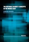The National Security Concepts in the Middle East - A Critical Overview